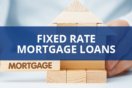 Fixed Rate Mortgage Loans